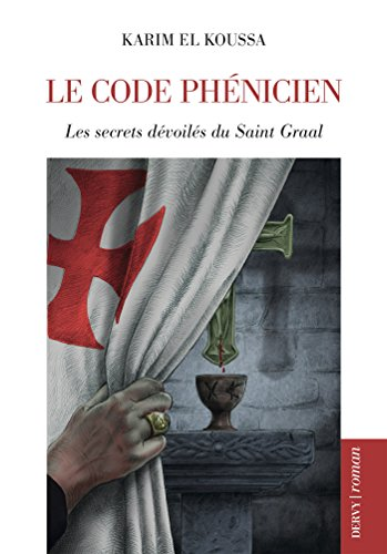 karim el koussa -le code phenicien - french edition